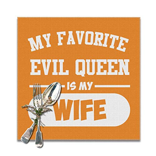 JML-LUV Favorite Evil Queen is My Wife Placemats