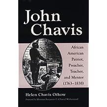 John Chavis: African American Patriot, Preacher, Teacher, and Mentor (1783T1838)