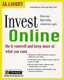 J. K. Lasser's Invest Online, Laura M. Gold and Dan Post, 0028623983