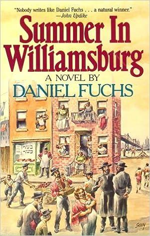 Summer In Williamsburg Daniel Fuchs 9780881840063 Amazon