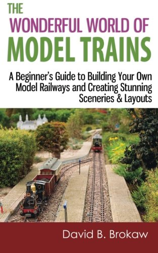 The Wonderful World of Model Trains: A Beginner