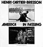 Cartier-Bresson: America in Passing