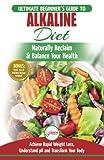 Best Alkaline Diet Books - Alkaline Diet: The Ultimate Beginner's Alkaline Diet Food Review