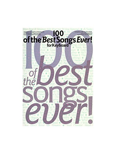 100 Of The Best Songs Ever! For Keyboard. Partituras para Piano ...
