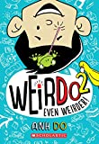 Even Weirder! (WeirDo #2)