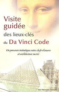 Visite guidée des lieux-clés du Da Vinci Code par Jennifer Paull