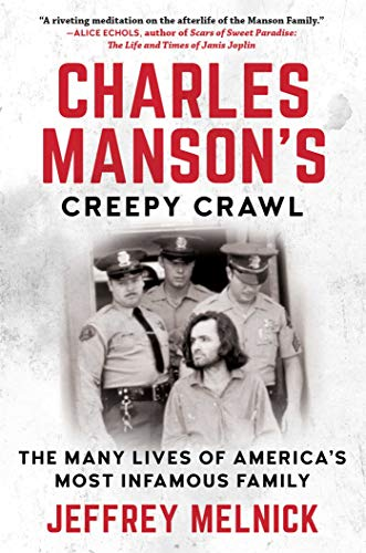 Charles Manson's Creepy Crawl: The Many Lives of America's Most Infamous - Pant Mayhem Youth