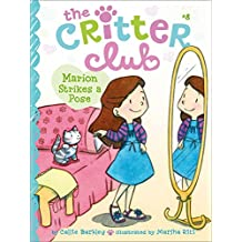 Marion Strikes a Pose (The Critter Club Book 8)