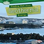 Finding Out About Geothermal Energy | Matt Doeden