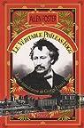 La véritable Phileas Fogg : La vie tumultueuse de George Francis Train par Foster