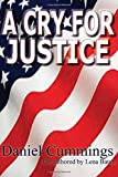 img - for A Cry For Justice book / textbook / text book