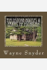 Fieldstone Houses & Farms of Michigan Paperback