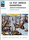 Le XVIe siècle européen : Aspects économiques par Mauro