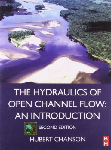 The Hydraulics of Open Channel Flow: An Introduction