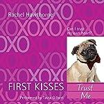 First Kisses 1: Trust Me | Rachel Hawthorne