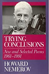 Trying Conclusions: New and Selected Poems, 1961-1991 Hardcover