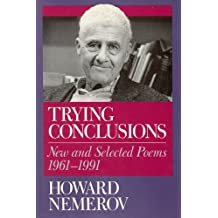 Trying Conclusions: New and Selected Poems, 1961-1991