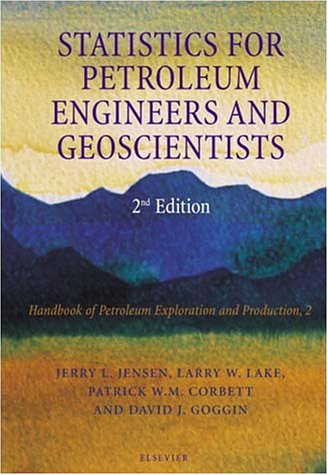 Book cover from Statistics for Petroleum Engineers and Geoscientists, Volume 2 (Handbook of Petroleum Exploration and Production) (V. 2) by Jerry Jensen
