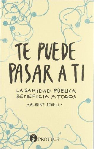 Descargar Libro Te Puede Pasar A Ti - 2ª Edición Albert Jovell