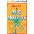 Wide Latitude