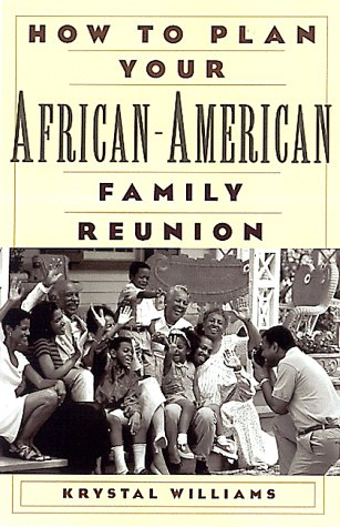 Search : How To Plan Your African-American Family Reunion