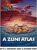 A Zuni Atlas, T. J. Ferguson, 0806122870