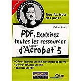 PDF, exploitez toutes les ressources d'Adobe Acrobat 5