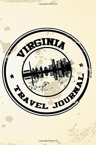 Virginia Travel Journal: Blank Travel Notebook (6x9), 108 Lined Pages, Soft Cover (Blank Travel Journal)(Travel Journals To Write In)(Travel Stamp)