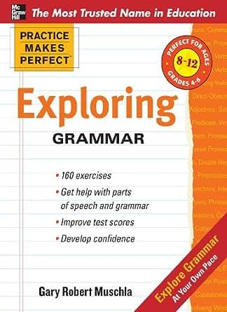 Amazon.com: Practice Makes Perfect: Exploring Grammar (Practice ...