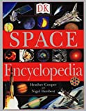 Space Encyclopedia, Heather Couper and Nigel Henbest, 0789447088