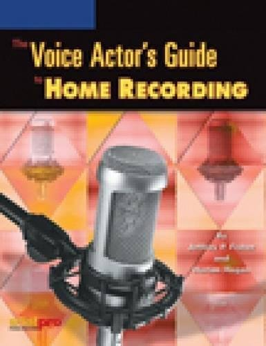 The Voice Actor's Guide to Home Recording by Brand: Artistpro