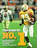 The Road to No. 1, Knoxville News - Sentinel Staff and Commercial Appeal Staff, 0966078845