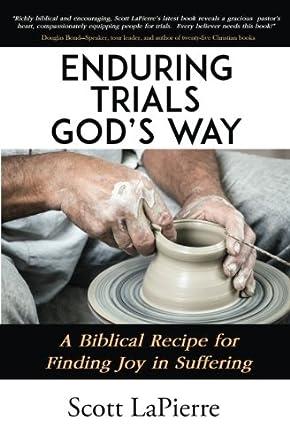Enduring Trials God's Way