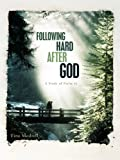 Following Hard after God, Tina Modrell, 1615076107