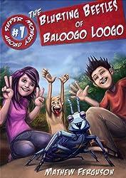 The Blurting Beetles of Baloogo Loogo (Super Monkey Group Book 1)