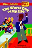 The Worst Day of My Life (LITTLE BILL BOOKS FOR BEGINNING READERS)