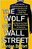 by Jordan Belfort The Wolf of Wall Street Paperback (Wolf of Wall Street) by Jordan Belfort [The Wolf of Wall Street]