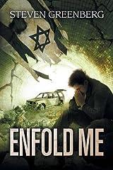 Enfold Me Paperback