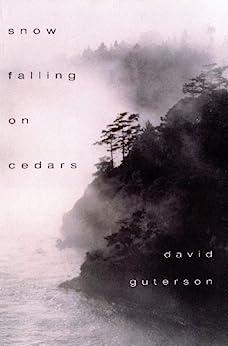 Snow Falling on Cedars by [Guterson, David]