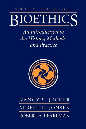 Bioethics 3e: Intro History Method & Pract