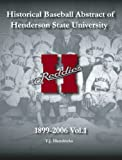 Historical Baseball Abstract of Henderson State University, T. J. Hendricks, 143921719X