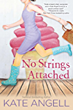 No Strings Attached (Barefoot William series Book 2)