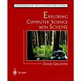 Exploring Computer Science with Scheme, Grillmeyer, Oliver, 0387766243