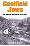 COALFIELD JEWS: An Appalachian History
