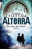 Alterra: Der Herr des Nebels: Roman (Die Alterra Saga, Band 4)