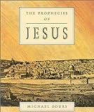 The Prophecies of Jesus, Michael Sours, 185168025X