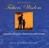 Book of Fathers' Wisdom, Edward Hoffman, 0806525703