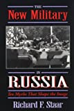 The New Military in Russia, Richard F. Staar, 1557507406