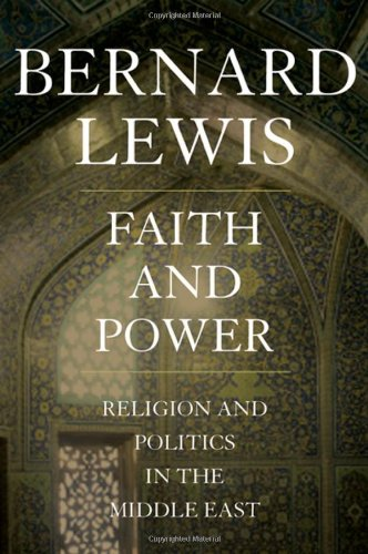 Download Faith and Power: Religion and Politics in the Middle East pdf epub
