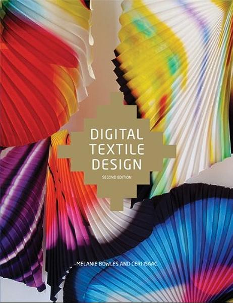 Digital Textile Design Second Edition Kindle Edition By Bowles Melanie Isaac Ceri Arts Photography Kindle Ebooks Amazon Com